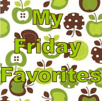 My Friday Favorites apples