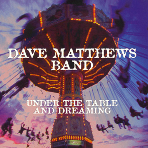 Dave_Matthews_Band_Under_the_Table_and_Dreaming