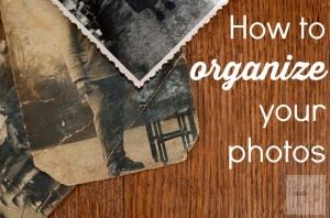 how to organize your photos
